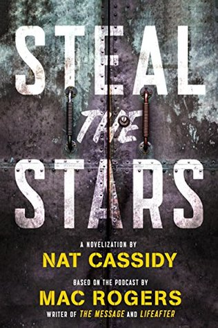 """Viva la Podcast: """"Steal the Stars"""" Review"""