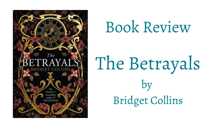 Review of The Betrayals by Bridget Collins