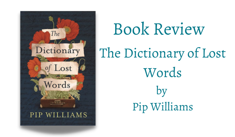Review: The Dictionary of Lost Words by Pip Williams