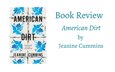 Book review of American Dirt by Jeanine Cummins