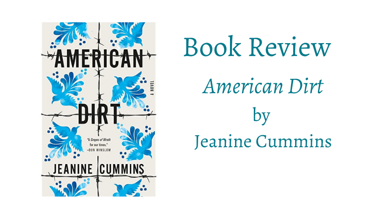 Book cover of American Dirt by Jeanine Cummins